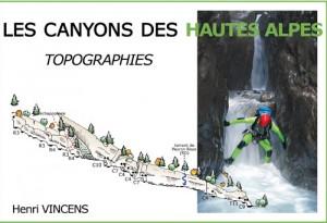 topoguide sur le canyoning dans les hautes alpes